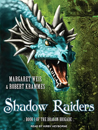 Shadow Raiders: Book 1 of the Dragon Brigade (MP3 CD): Margaret Weis