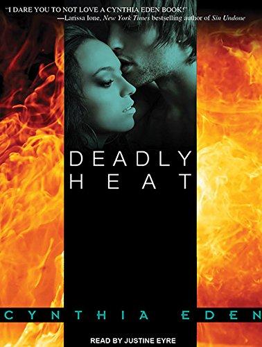 Deadly Heat: Eden, Cynthia