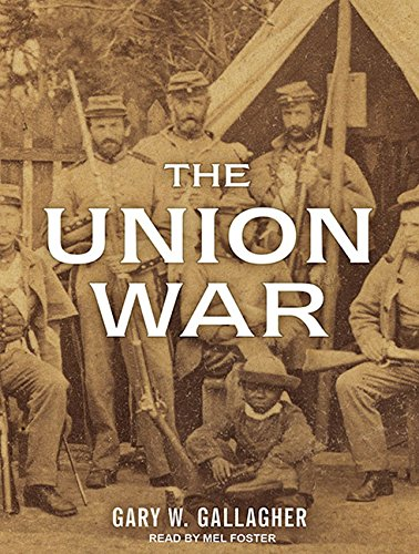 The Union War (1452653100) by Gary W. Gallagher
