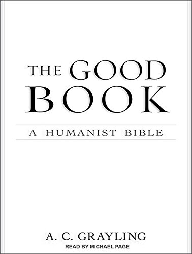 9781452653136: The Good Book: A Humanist Bible