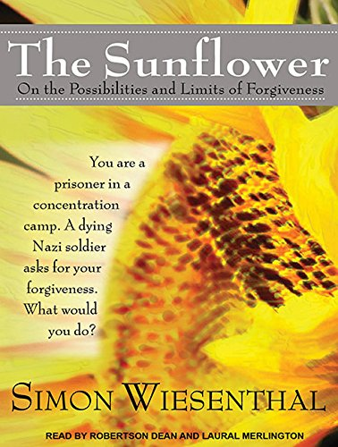 The Sunflower: On the Possibilities and Limits of Forgiveness: Wiesenthal, Simon