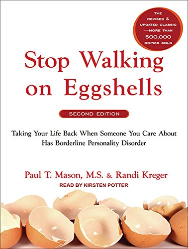 9781452654072: Stop Walking on Eggshells: Taking Your Life Back When Someone You Care about Has Borderline Personality Disorder