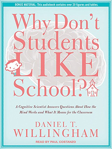 9781452654195: Why Don't Students Like School?: A Cognitive Scientist Answers Questions About How the Mind Works and What It Means for the Classroom