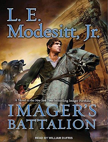 Imager's Battalion (Imager Portfolio): L. E. Modesitt Jr.