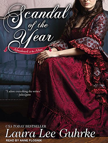 Scandal of the Year (Abandoned at the Altar) (145265476X) by Guhrke, Laura Lee