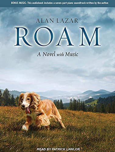 9781452654881: Roam: A Novel with Music