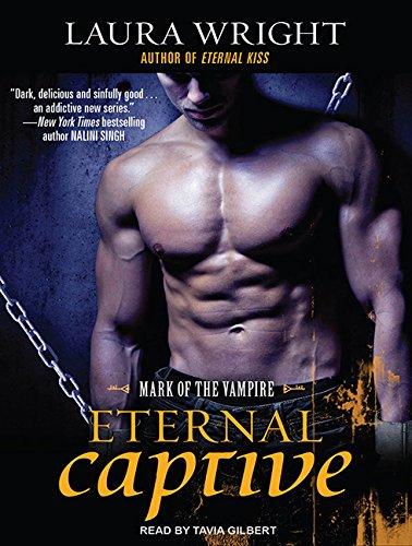 9781452654973: Eternal Captive: Mark of the Vampire