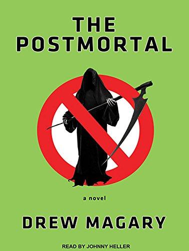 9781452655321: The Postmortal: A Novel