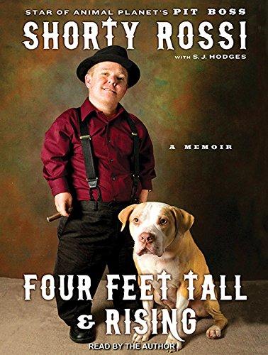 Four Feet Tall & Rising: A Memoir: S. J. Hodges