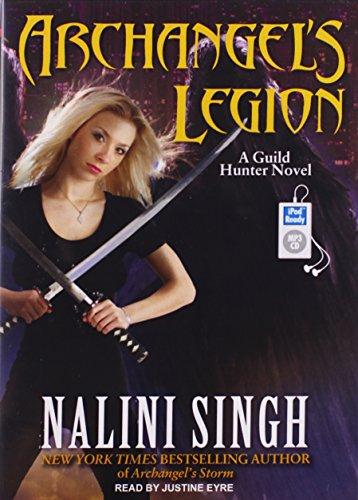 Archangel's Legion (Guild Hunter): Nalini Singh