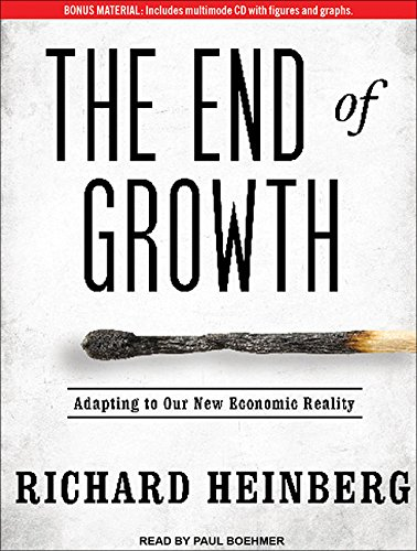 9781452655901: The End of Growth: Adapting to Our New Economic Reality