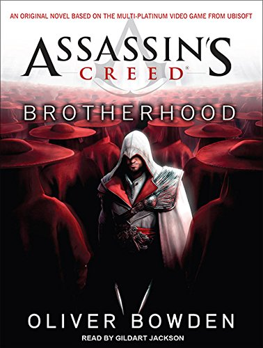 Assassin's Creed: Brotherhood: Bowden, Oliver