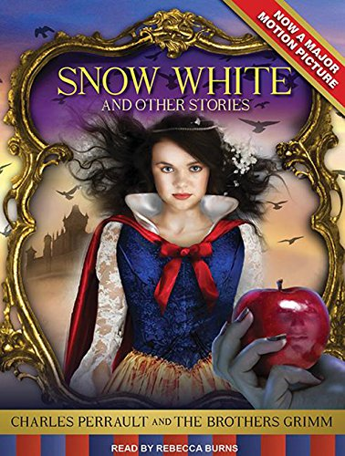 Snow White and Other Stories (145265705X) by Jacob Grimm; Wilhelm Grimm; Charles Perrault