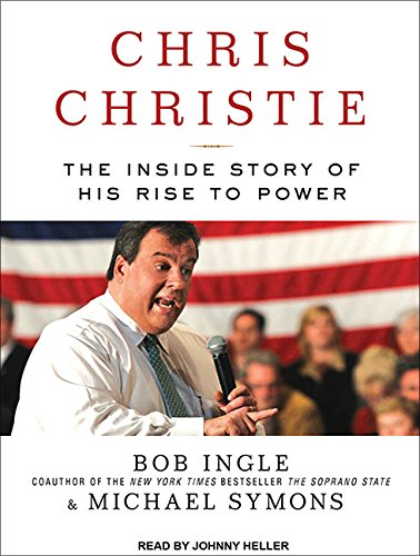 9781452657646: Chris Christie: The Inside Story of His Rise to Power