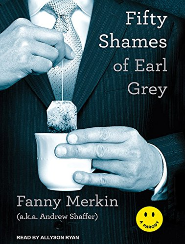 9781452658117: Fifty Shames of Earl Grey: A Parody