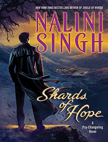 Shards of Hope (Psy/Changeling): Nalini Singh