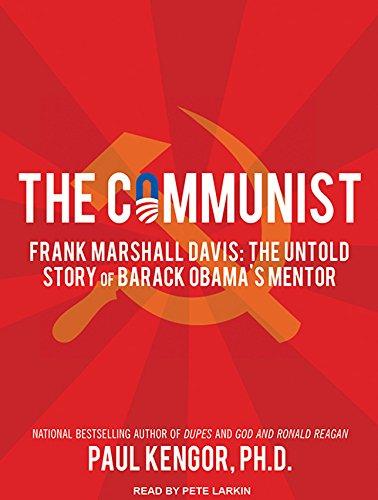 9781452659206: The Communist: Frank Marshall Davis: The Untold Story of Barack Obama's Mentor