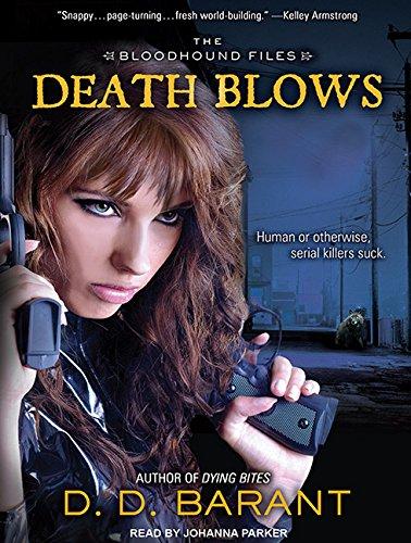 9781452659497: Death Blows (Bloodhound Files)