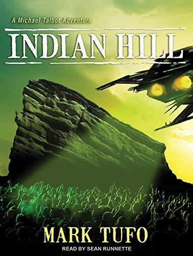 9781452659589: Indian Hill: A Michael Talbot Adventure