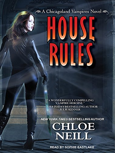 9781452659817: House Rules (Chicagoland Vampires)