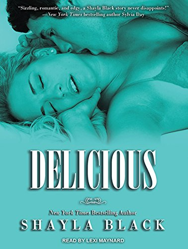 9781452660141: Delicious (Wicked Lovers)
