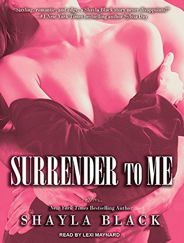 9781452660158: Surrender to Me (Wicked Lovers, 4)
