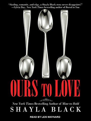 9781452660189: Ours to Love (Wicked Lovers)