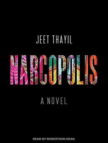 Narcopolis: Thayil, Jeet