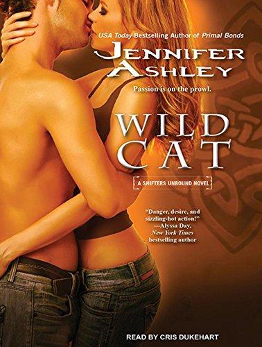 9781452660820: Wild Cat (Shifters Unbound)