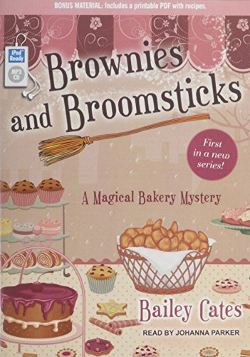 9781452662268: Brownies and Broomsticks (Magical Bakery Mystery)