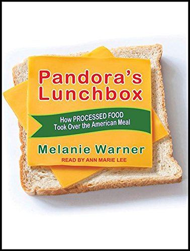 9781452663210: Pandora's Lunchbox: How Processed Food Took Over the American Meal