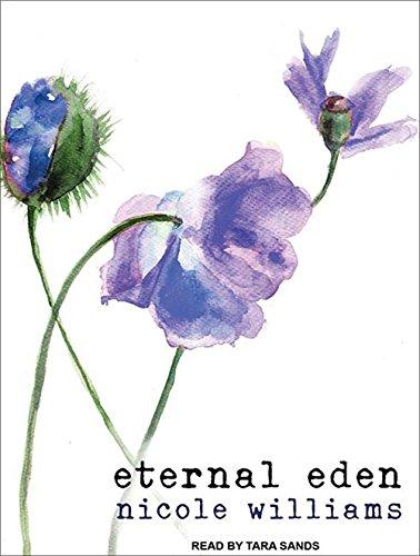 9781452663364: Eternal Eden (Eden Trilogy)