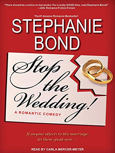 Stop the Wedding! (1452664412) by Stephanie Bond