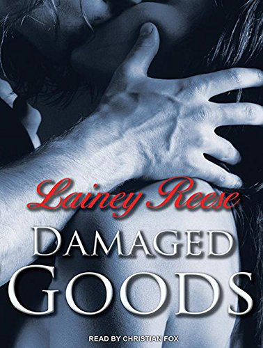 Damaged Goods (New York): Reese, Lainey