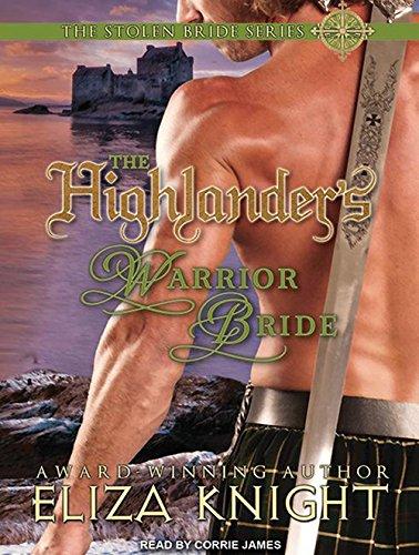 9781452665139: The Highlander's Warrior Bride (Stolen Bride)