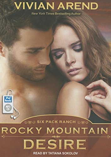9781452665719: Rocky Mountain Desire (Six Pack Ranch)