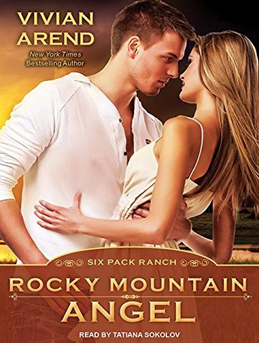 9781452665726: Rocky Mountain Angel (Six Pack Ranch)