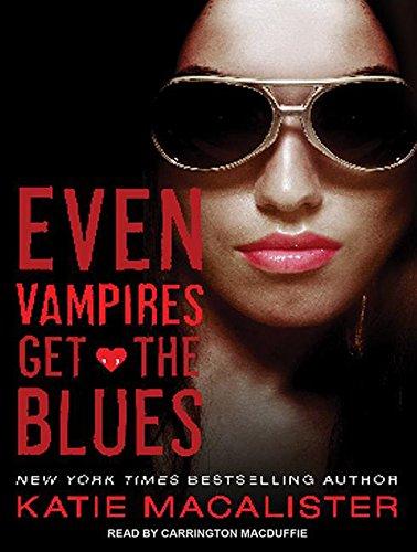 Even Vampires Get the Blues (Dark Ones): MacAlister, Katie