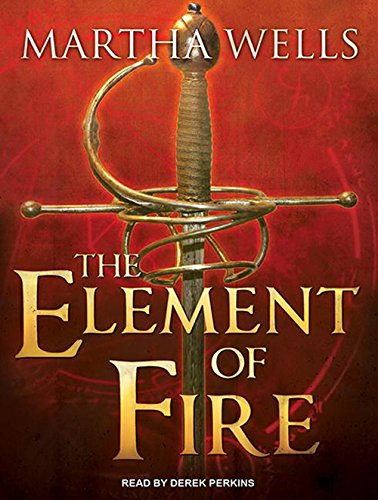 9781452666310: The Element of Fire (Ile-Rien)