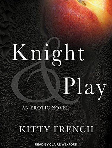Knight and Play: Kitty French