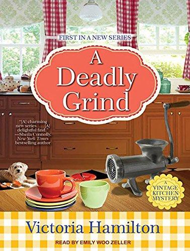 9781452667164: A Deadly Grind (Vintage Kitchen Mystery)