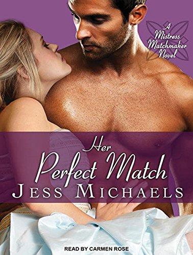 Her Perfect Match (Mistress Matchmaker): Michaels, Jess