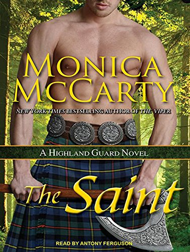 The Saint: A Highland Guard Novel: Monica McCarty