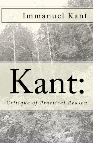 Kant: Critique of Practical Reason: Kant, Immanuel