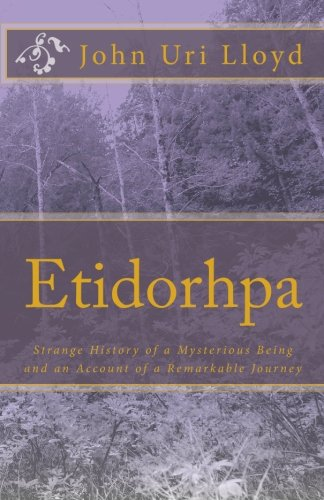 9781452801599: Etidorhpa: Strange History of a Mysterious Being and an Account of a Remarkable Journey