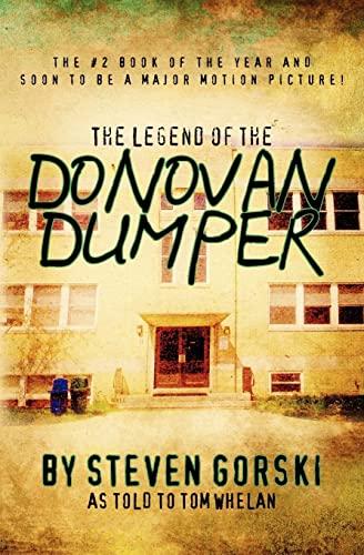9781452802084: The Legend of the Donovan Dumper