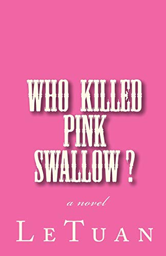 9781452802831: who killed pink swallow?