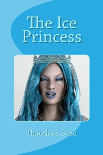 The Ice Princess: Theodore Svea