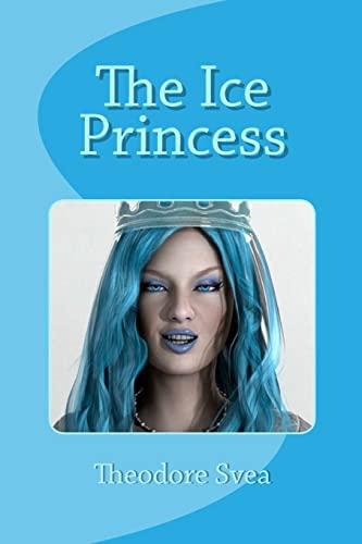 9781452811215: The Ice Princess