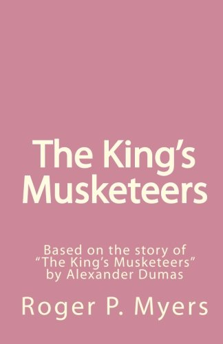 9781452812885: The King's Musketeers: Based on the story of